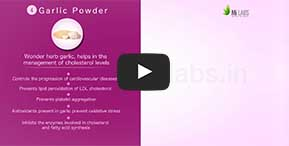 Watch, how Garlic Powder helps in controlling bad cholesterol.